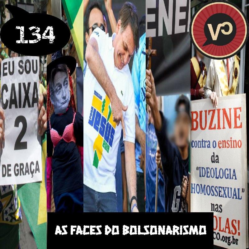 #134 As Faces do Bolsonarismo - com Isabela Kalil