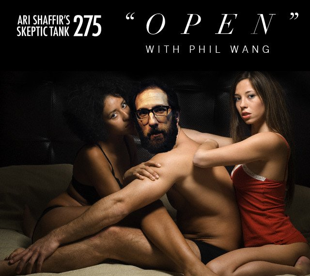 #275: Open (@PhilNWang)