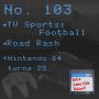 Artwork for TV Sports: Football, Road Rash - Nintendo 64 turns 25