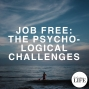 Artwork for 395 Job Free: The Psychological Challenges