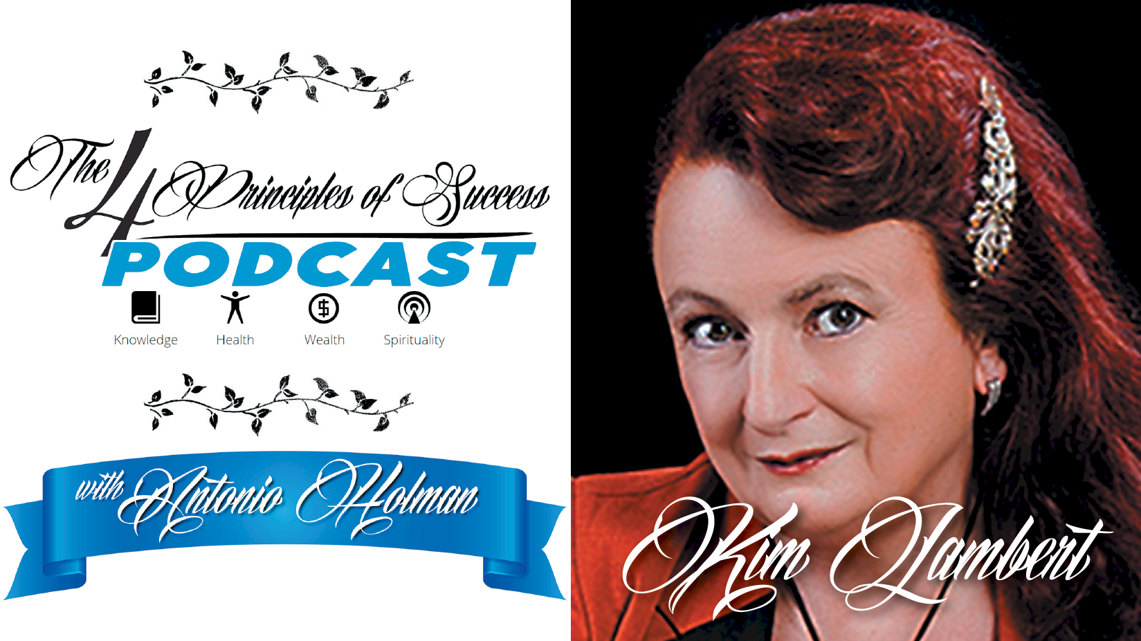 The 4 Principles of Success guest Kim Lambert