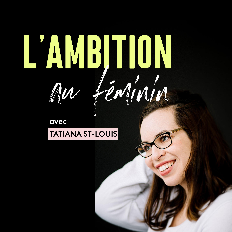 L'ambition au féminin show art