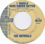 Artwork for The Naturals - I Should Have Known Better  -Time Warp Song of The Day