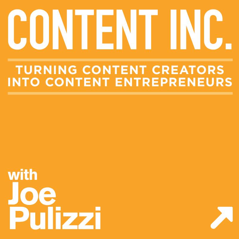 Content Inc with Joe Pulizzi show art