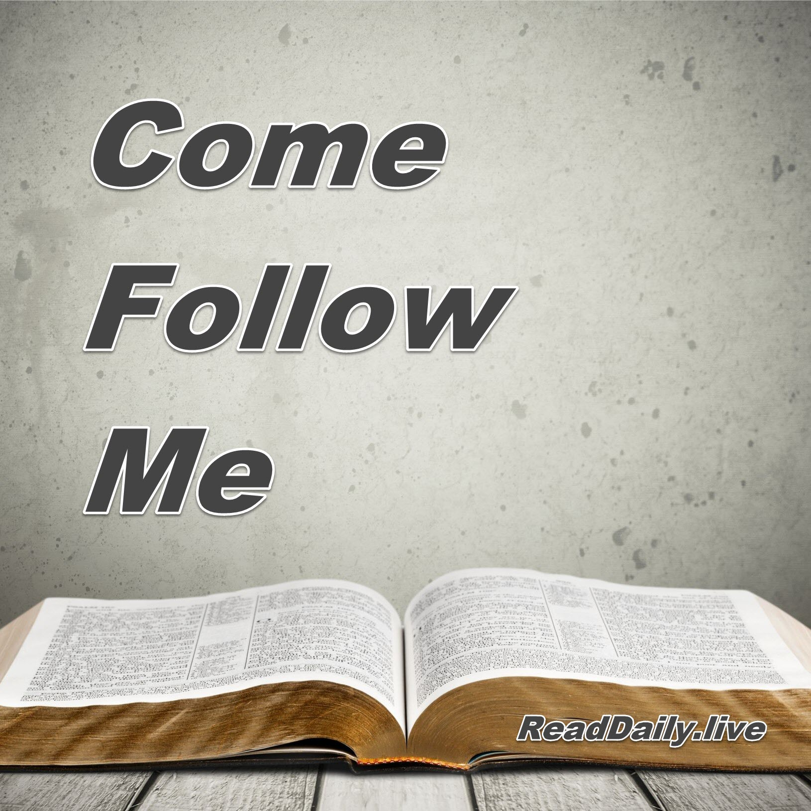 Read Daily's Come Follow Me  show image