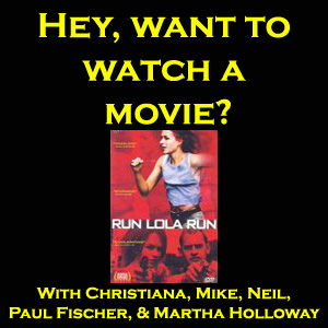Run Lola Run -- Hey, want to watch a movie?