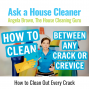 Artwork for How to Clean Crevices and Sliding Door Tracks - Get Rid of that Slime