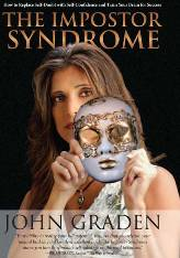 Do You Think You Are An Impostor? John Graden's New Book The Impostor Syndrome Can Help You.