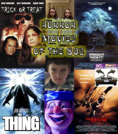 Horror Movies of the 80s