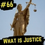 Artwork for 66- What is Justice?