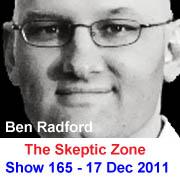 The Skeptic Zone #165 - 17.Dec.2011