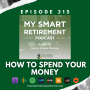 Artwork for Ep 315: How to Spend Your Money