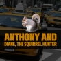Artwork for Taxi Cab Confessions with Anthony and Diane the squirrel hunter