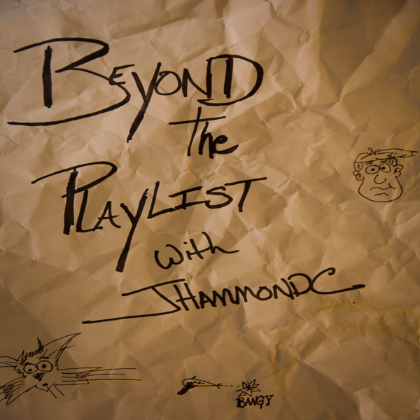 Artwork for Beyond the Playlist with JHammondC: The Artist Round Table
