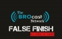 """Artwork for False Finish #7: """"The One Where We Literally Almost Gagged!"""""""