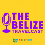 Artwork for On the Next Episode: Belize Opens for Travel on August 15