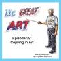 Artwork for Episode 39: Copying in Art