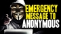 Artwork for Emergency Message to Anonymous and Hactivists