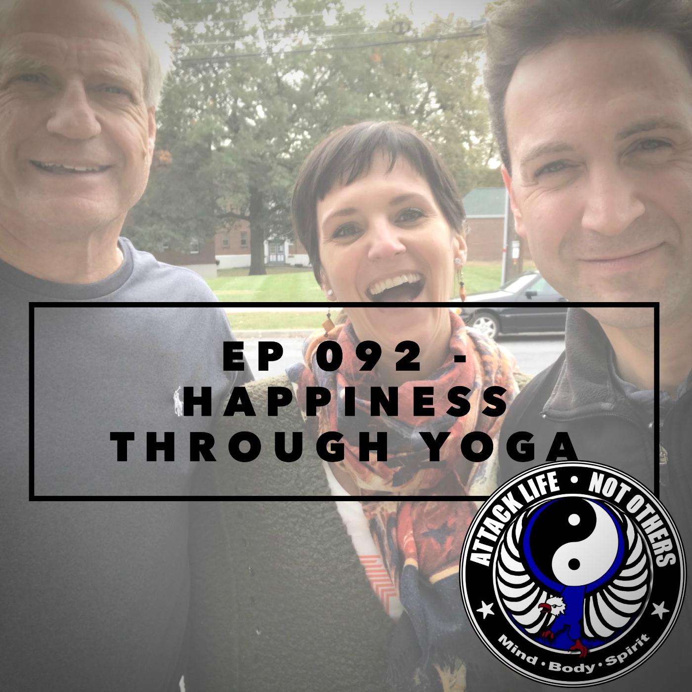 Artwork for Ep 092 - Happiness Through Yoga