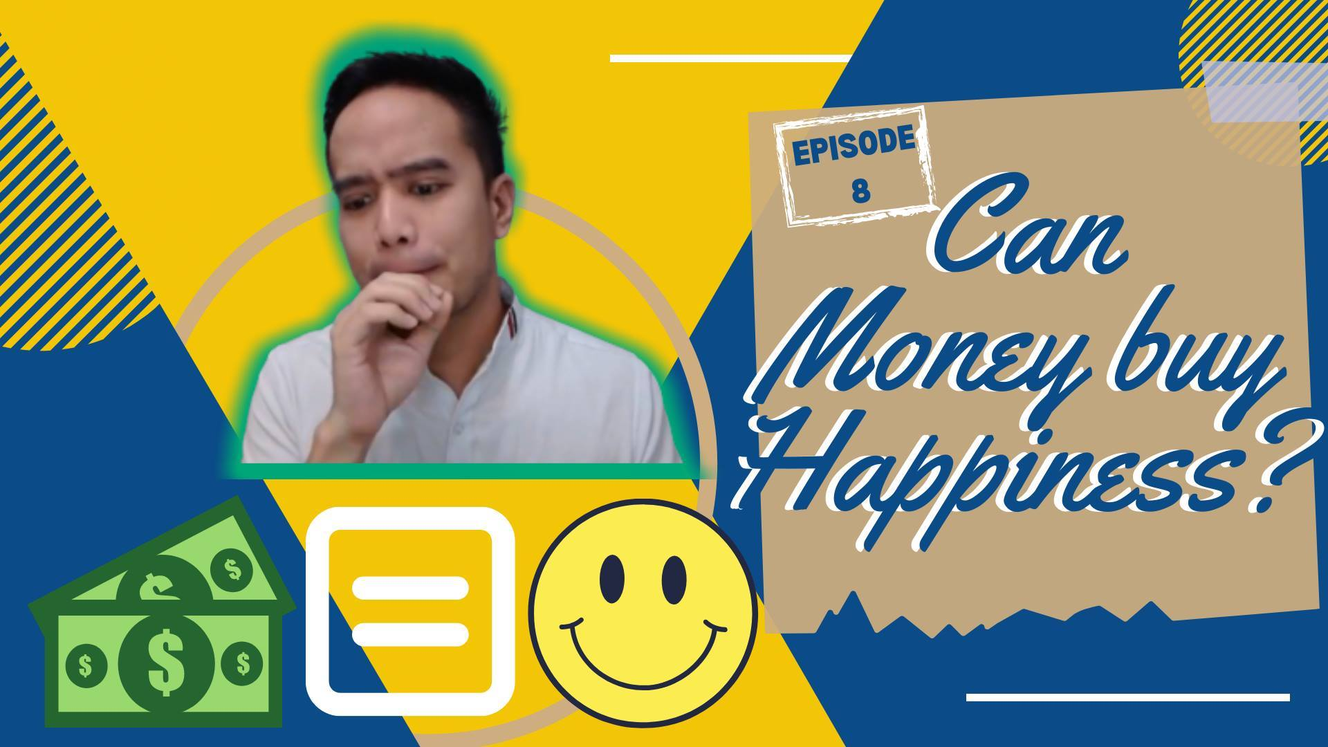 Can Money Buy Happiness ? - 5 Minutes to Happy EP 8 show art