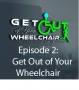 Artwork for Episode 2. Get Out of Your Wheelchair Man
