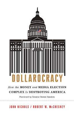 Dollarocracy: Corporate Cash in Politics