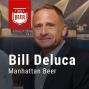 Artwork for Ep. 002 Billy Deluca, Manhattan Beer