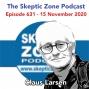 Artwork for The Skeptic Zone #631 - 15.November.2020