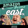 Artwork for Amazon Prime Cast - Episode 3