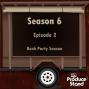 Artwork for S6E2: Bush Party Season