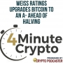 Artwork for Weiss Ratings Upgrades Bitcoin To An A- Ahead of Halving
