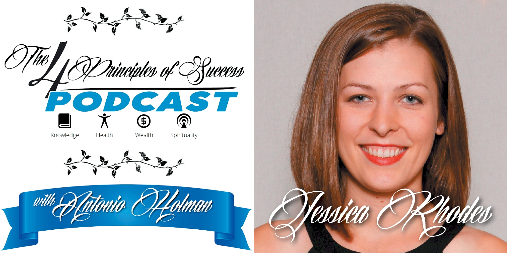 The 4 Principles of Success guest Jessica Rhodes