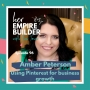 Artwork for 97: Using Pinterest to build your business with Amber Peterson
