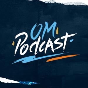 OM Podcast