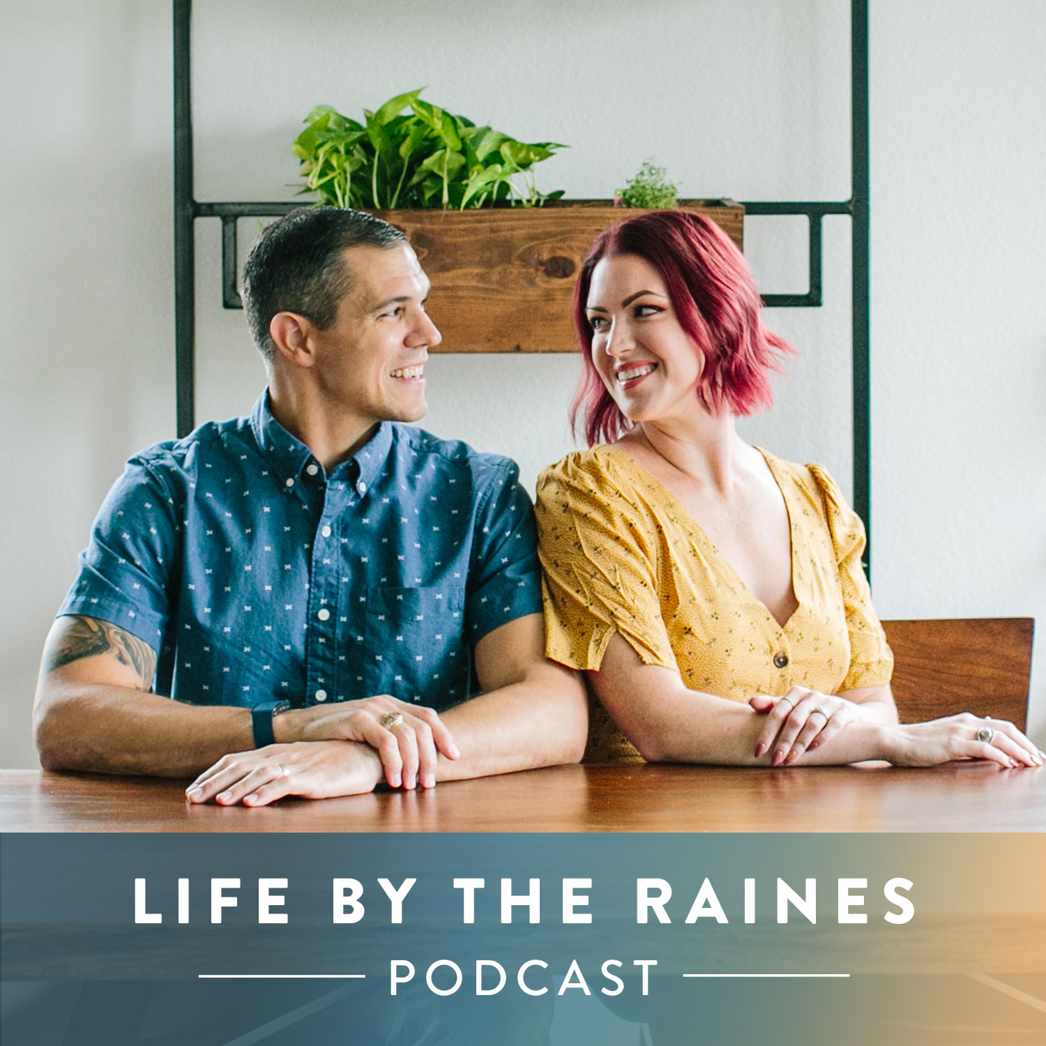Life by the Raines Podcast show art