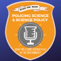 Artwork for Ep#7: Policing Science and Science Policy - What Role does Science Play in the Government?