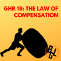 Artwork for GHR 018: The Law of Compensation