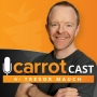 Artwork for EP 186: Carrot, Fix my Business! Behind The Scenes Strategy Session w/ Real Estate Investor & Agent, Robert Grand