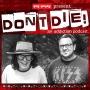 Artwork for Don't Die Episode Five
