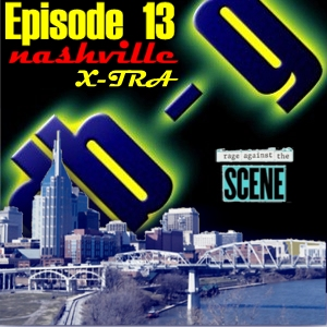 Episode 13 - Nashville X-TRA