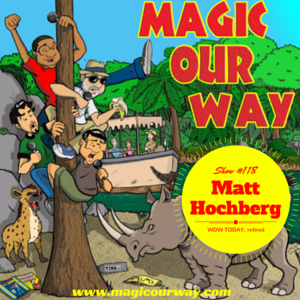 Matt Hochberg: WDW Today, retired - MOW #118