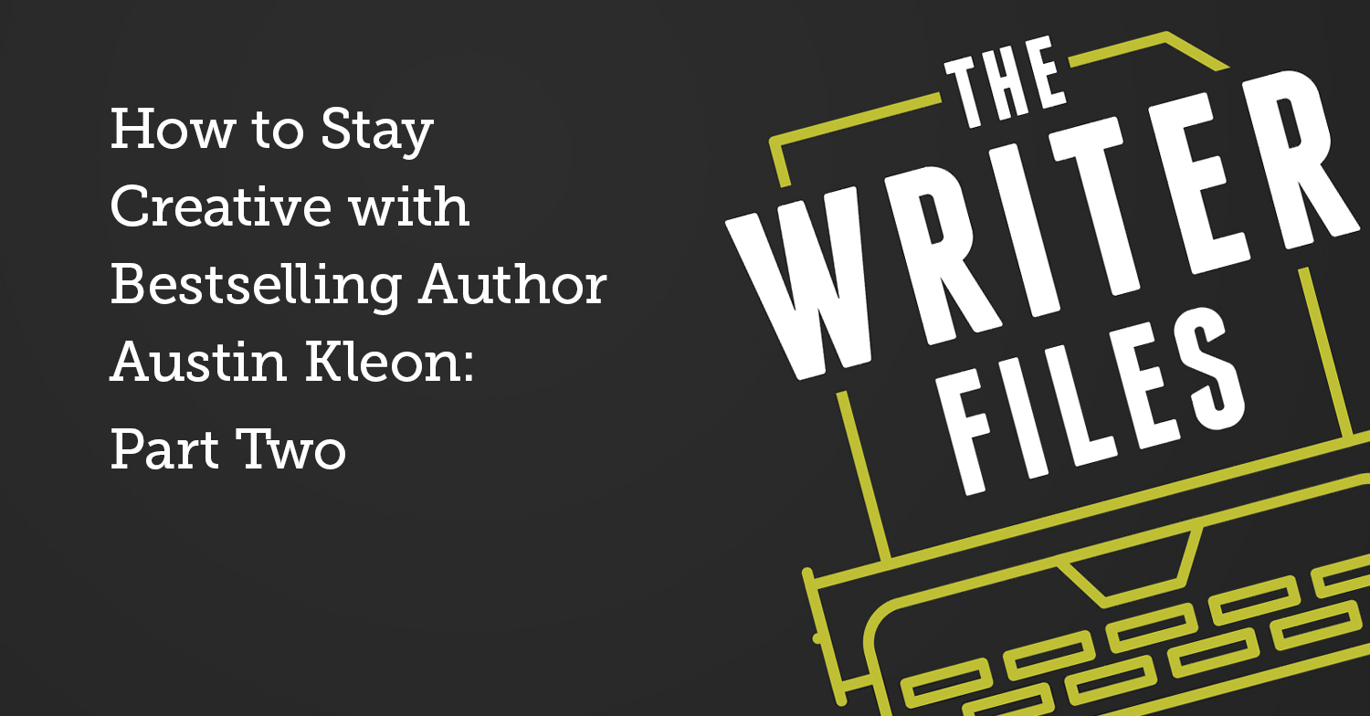 How to Stay Creative with Bestselling Author Austin Kleon: Part Two