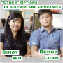 "Artwork for ""Other"" Options in Science and Companies with Cindy Wu and Denny Luan [Idea Machines #17]"