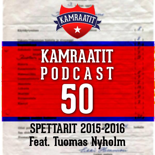 Jakso 50 : Tuomas Nyholm ja spettarit 2015-2016