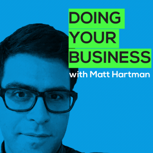 Doing Your Business with Matt Hartman, a tech VC interviews founders of non-venture backed, profitable businesses