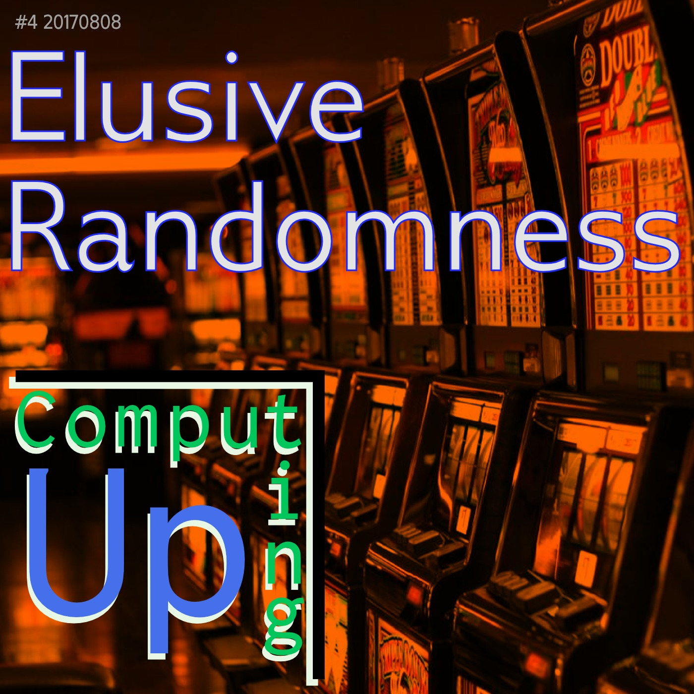 Artwork for Elusive Randomness - Computing Up Fourth Conversation