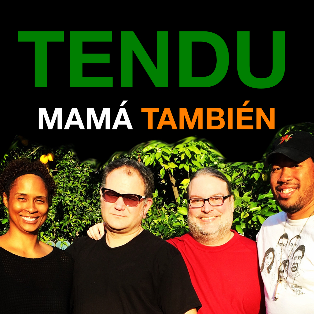 Tendu Mamá También - A Children of Tendu Special