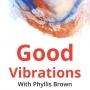 Artwork for Good Vibrations - Episode 17 - Sharon Maree