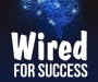 Artwork for 218. part three-How To Be WIRED FOR SUCCESS