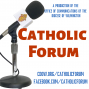 Artwork for Catholic Forum, Feb. 22, 2020 - Guest: Gary Zimak